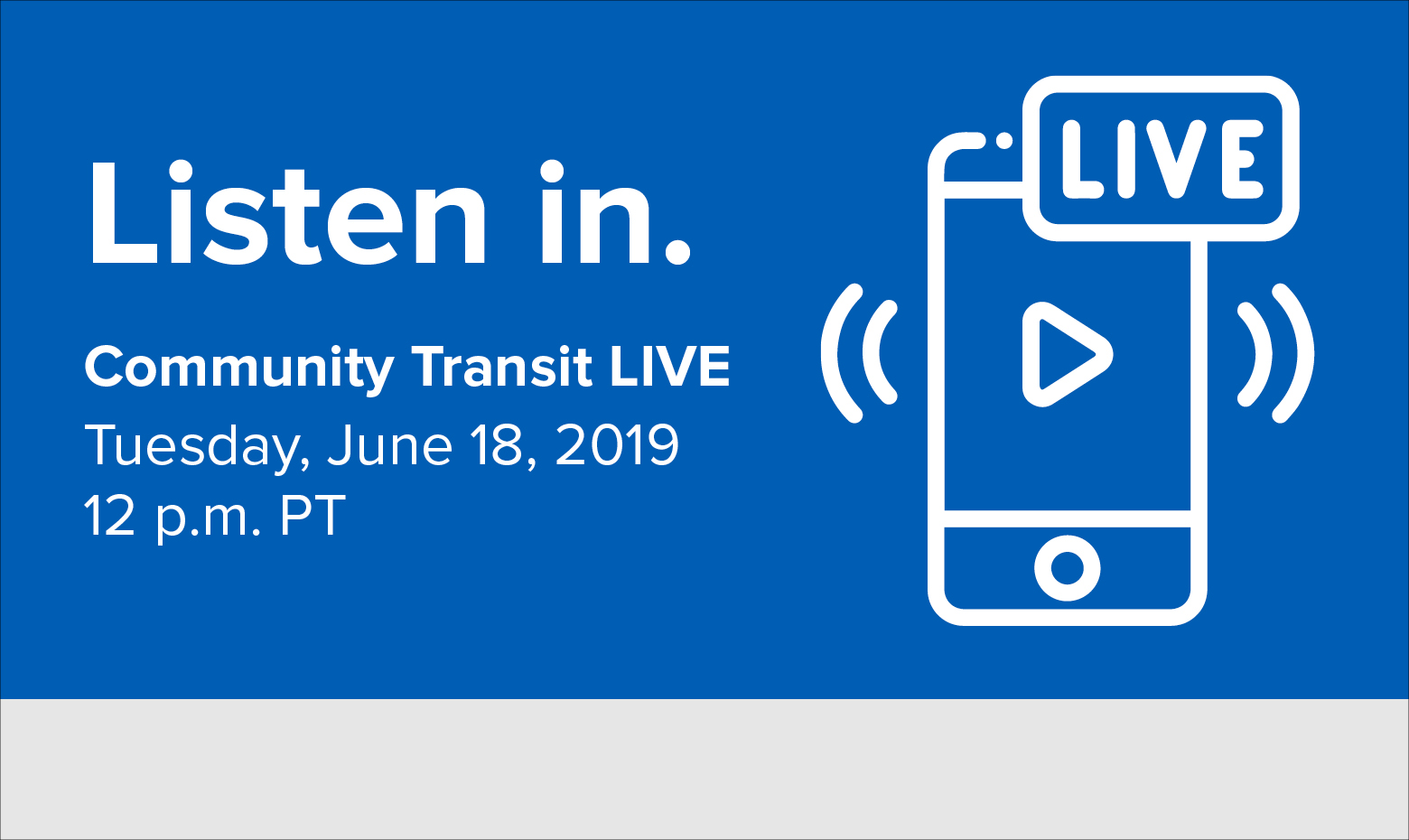 Community Transit LIVE Webcast is Tues., June 18. Join us on Facebook Live.