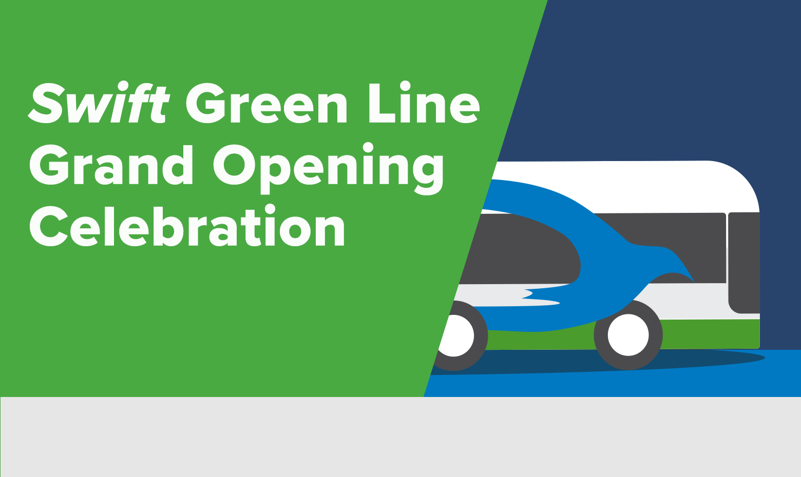 Swift Green Line Grand Opening March 24
