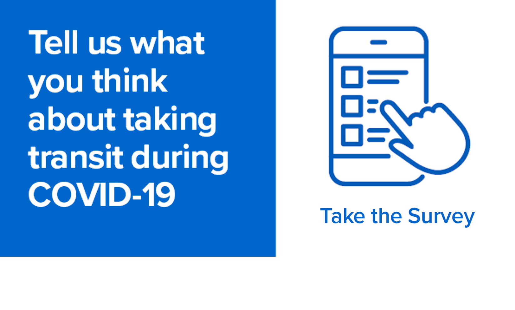 Tell us what you think about riding transit during COVID-19