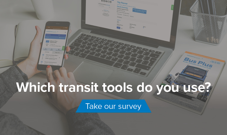 Which transit tools do you use? Take our survey.