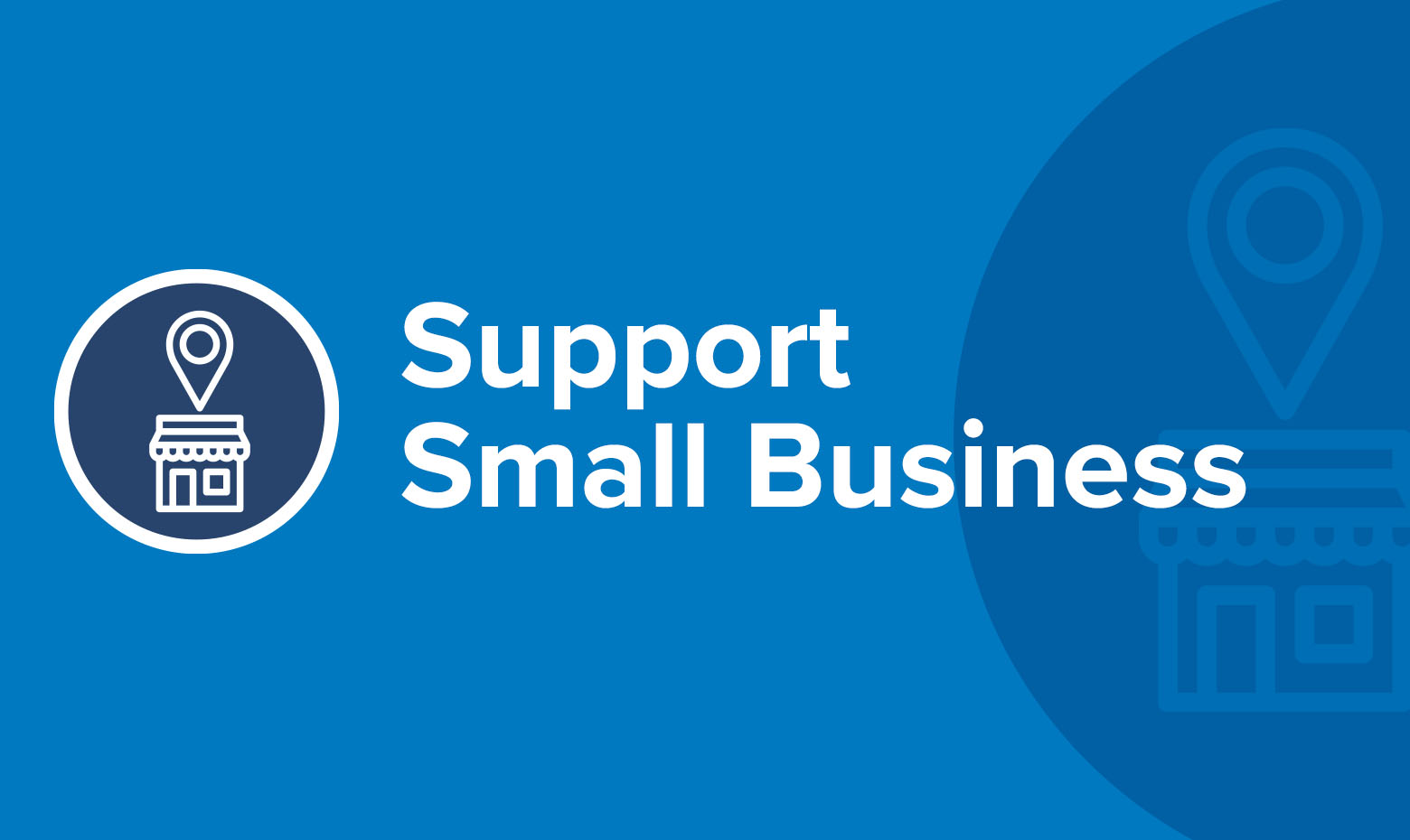Support Small Business in Your Area